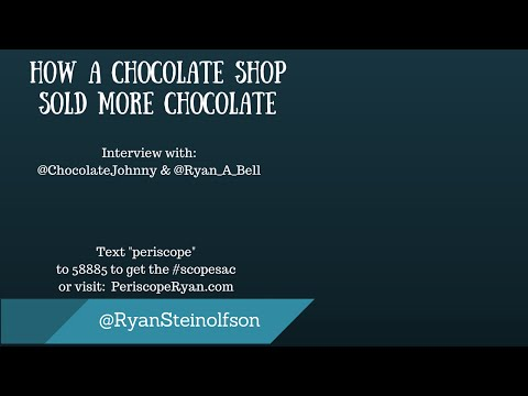 How Chocolate Johnny Sold More Products On Periscope