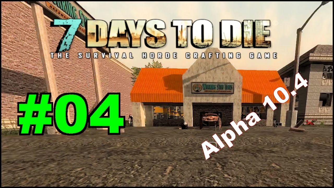 7 days to die alpha 10 4 e04 nomad mode working stiff tools youtube. Black Bedroom Furniture Sets. Home Design Ideas