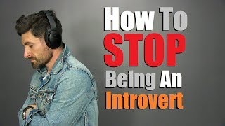 6 Tricks to STOP Being Shy & Introverted! (Be MORE Outgoing)