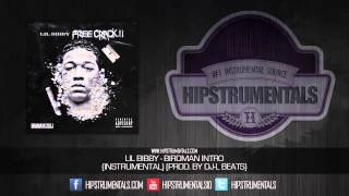 Lil Bibby - Birdman Intro [Instrumental] (Prod. By DJ-L) + DOWNLOAD LINK