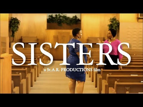 OFFICIAL SHORT FILM: SISTERS