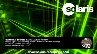 Danny Stubbs ft Issa - Secrets (Denis Laurent Remix)