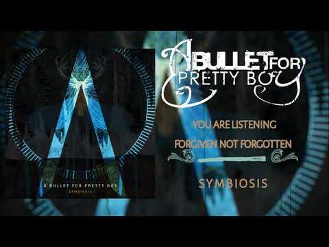 A Bullet For Pretty Boy- Symbiosis (FULL ALBUM STREAM)