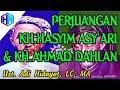 Sejarah Perjuangan Islam KH. Hasyim Asy'ari & KH. Ahmad Dahlan || Ustadz Adi Hidayat, LC, MA