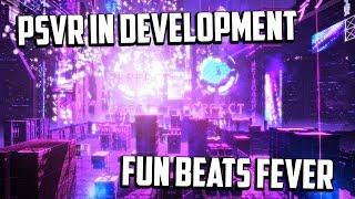 PSVR - New PSVR Electro Music Game! ( Beats Fever VR ) PSVR Games In Development!