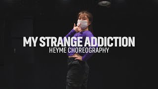 Billie Eilish - My Strange Addiction || HEYME GIRLS CLASS || @대전 GB ACADEMY댄스 오디션 학원