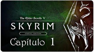 SKYRIM Special Edition | En Español | Capítulo 1