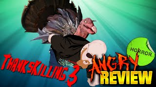 ThanksKilling 3 - Horror Movie Review - Angered Beast Reviewer - Episode 8