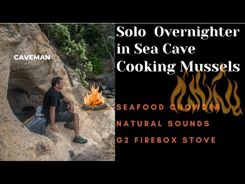 Coastal Forshore Foraging, Seafood Chowder Over Firebox Stove, Overnight In A Sea Cave