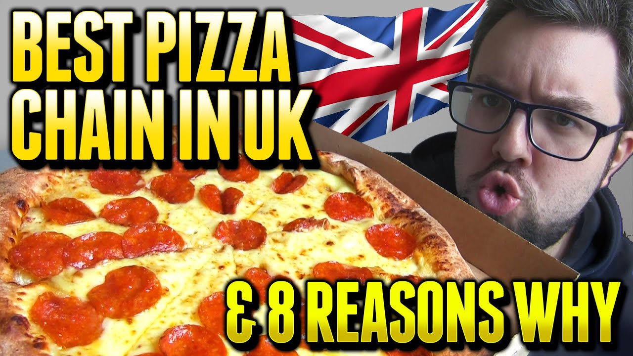 Best Pizza Chain In The UK