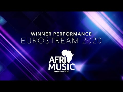 AfriMusic Song Contest - Eurostream2020 - Winner Performance