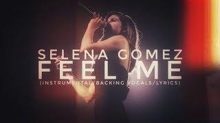 Selena gomez - feel me (instrumental ...