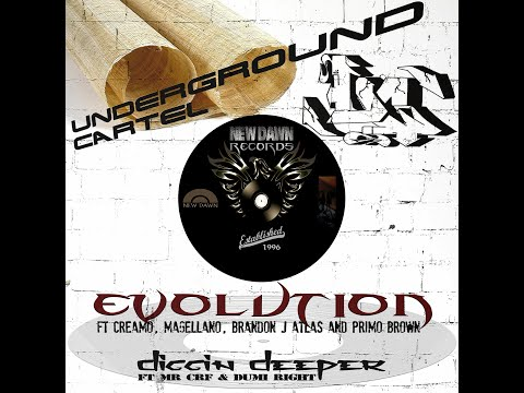 "Underground Cartel - ""Evolution"" ft Creamo, Magellano, Brandon J Atlas & Primo Brown [R.I.P.]"