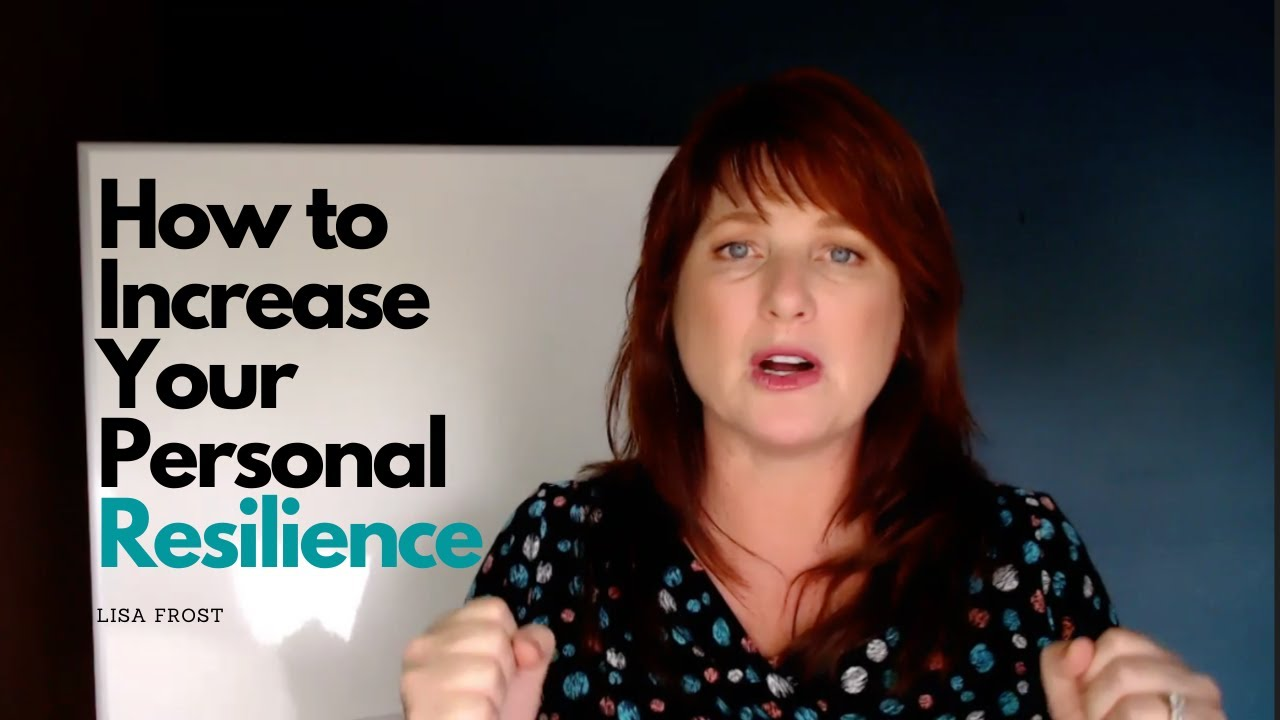 How to Increase Your Personal Resilience