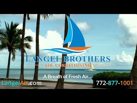 Langel Brothers Air Conditioning  - Port St Lucie & Fort Pierce