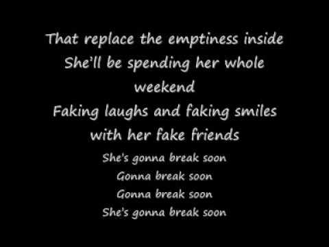 she's gonna break soon lyrics