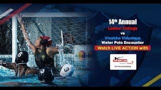 14th Ladies College vs Visakha Vidyalaya Water Polo Encounter 2017