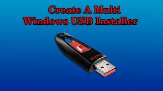 إنشاء نوافذ متعددة USB Installer