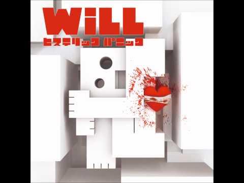ヒステリックパニック - WiLL