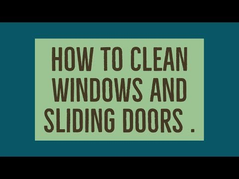 How To Clean Sliding Door Glass without streaks .
