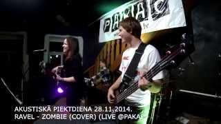 RAVEL - Zombie (COVER) (LIVE @PAKAC 28.11.2014.)