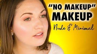 NO-MAKEUP MAKEUP | Minimalist Skin-Like Makeup