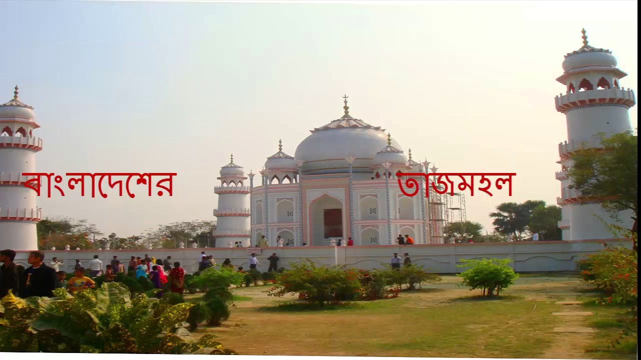 Top Historical And Tourist Places Of Bangladesh Most Attractive Nice Scenary Bangladesh Tourism