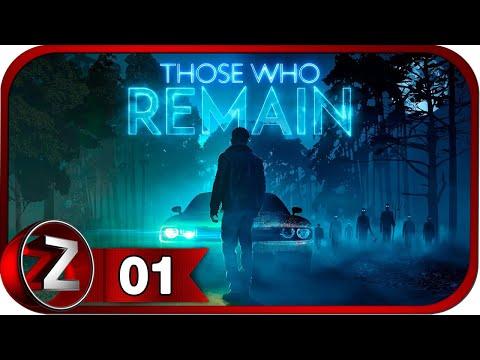 Those Who Remain ➤ Свет - это жизнь ➤ Прохождение #1