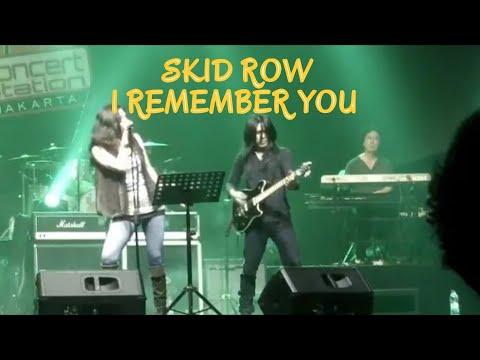 I Remember you / Skidrows / Mahayana band