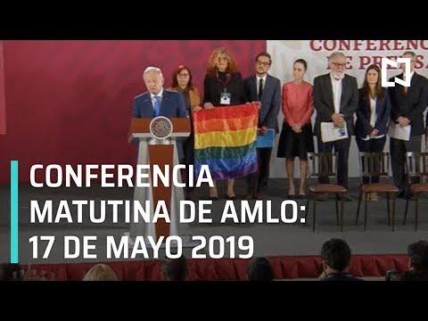 Conferencia matutina AMLO- 17 Mayo 2019