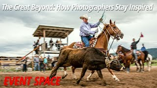 The Great Beyond: How Photographers Stay Inspired