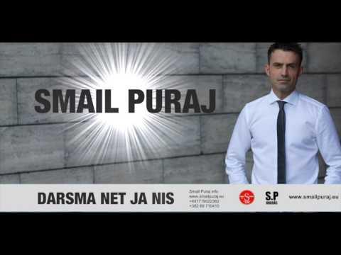 SMAIL PURAJ - DARSMA NET JA NIS (official audio 2017)