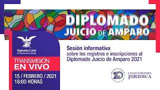 Diplomado Juicio de Amparo I Sesión informativa I #10AñosDDHH