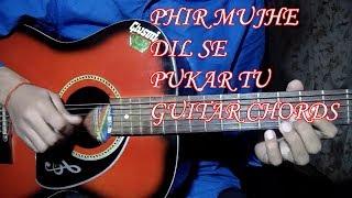 Phir Mujhe Dil Se Pukar tu/Guitar Chords Tutorial/By Nikhil Sagar