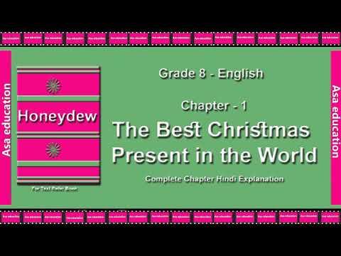 Ch 1 1 The Best Christmas Present (English, Grade 8, CBSE) The LandMark -  Hindi Explanation Series