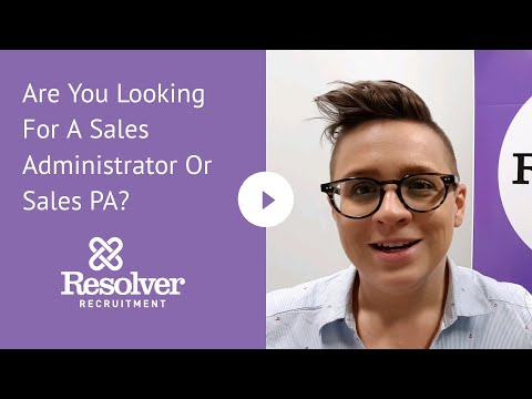 Are You Looking For A Sales Administrator Or Sales PA?
