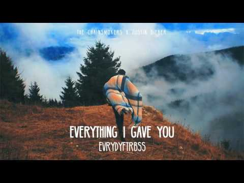 18 The Chainsmokers ft  Justin Bieber   Everything I Gave You New Song 2017   YouTube