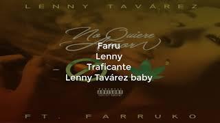 Lenny Tavàrez, No Quiere Amor Letra