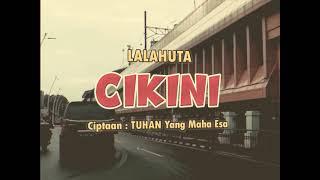 LALAHUTA - CIKINI ( karaoke video )