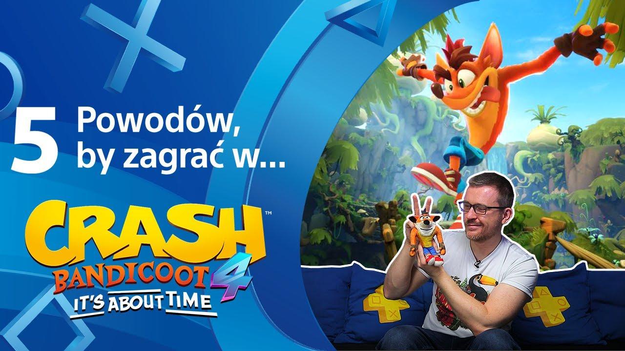 TOP 5 powodów aby zagrać w Crash Bandicoot 4: Najwyższy Czas