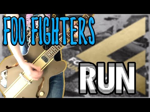 Foo Fighters - Run Guitar Cover