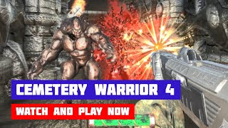 Cemetery Warrior 4 · Game · Gameplay