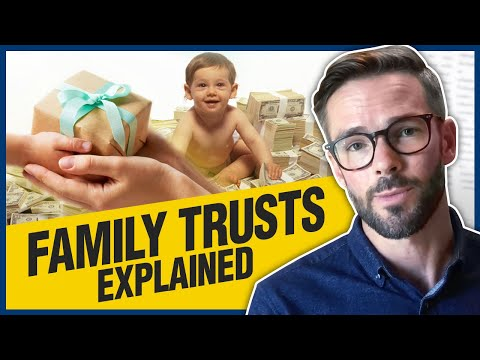 Family Trusts Explained | What Is It & How Do They Work?
