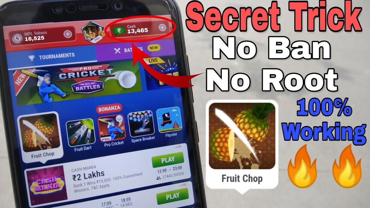 MPL PRO Fruit Chop Unlimited Trick | No Ban | 100% Working | Daily Earn  2000 Rupees🔥🔥