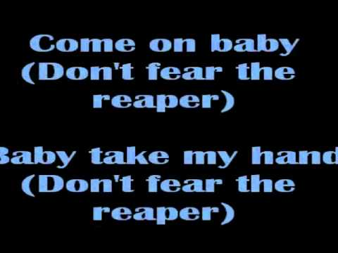 Blue Oyster Cult - (Dont Fear) The Reaper lyrics