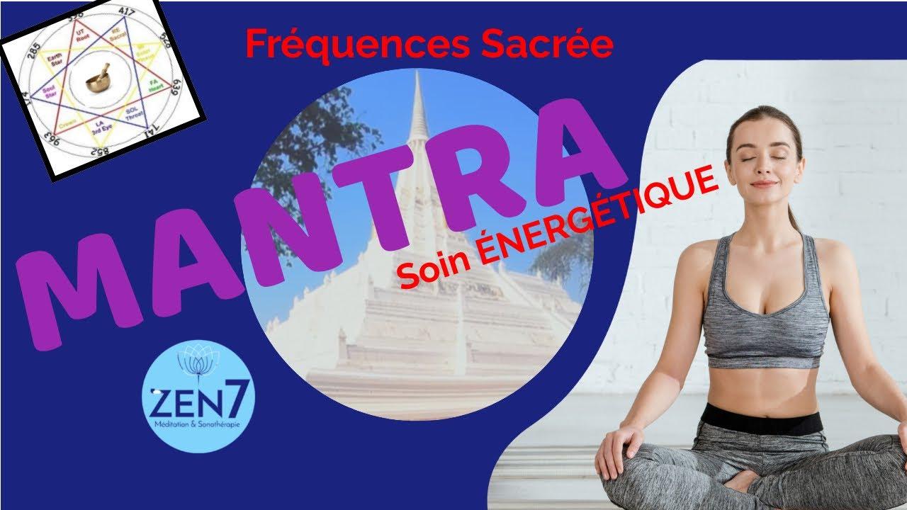 Mantra puissant : om ॐ solfège & fréquences sacrée 174 hz à 963 hz -  Sonothérapie ZEN7 - YouTube