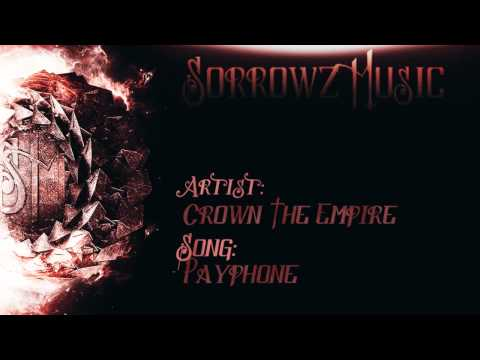 Crown The Empire - Payphone