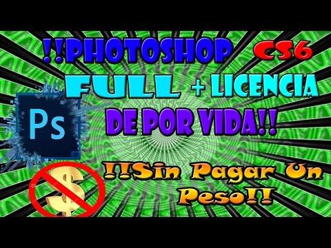 Como Descargar Photoshop Cs6 Full!!// Sin Pagar Nada + Licencia De Por Vida