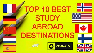 TOP 10 BEST STUDY ABROAD DESTINATIONS | STUDY ABROAD FOR FREE | CHEAP COUNTRIES TO STUDY ABROAD.