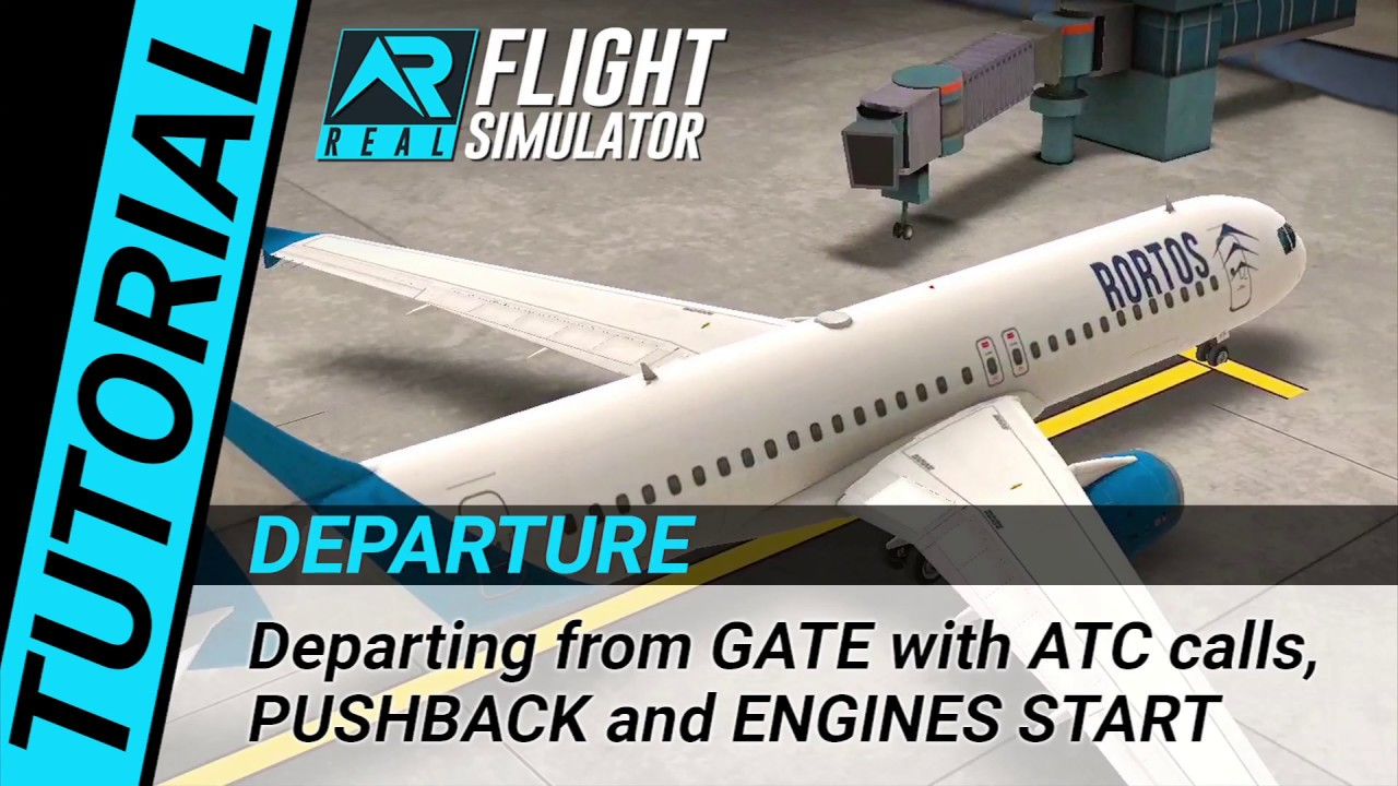 RFS Real Flight Simulator - Tutorial: Departure from GATE